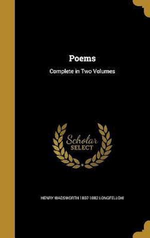 Bog, hardback Poems af Henry Wadsworth 1807-1882 Longfellow