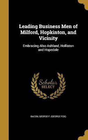 Bog, hardback Leading Business Men of Milford, Hopkinton, and Vicinity