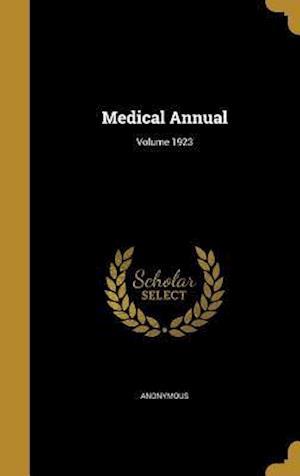 Bog, hardback Medical Annual; Volume 1923