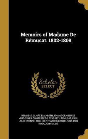 Memoirs of Madame de Remusat. 1802-1808 af Frances Cashel 1830-1908 Hoey
