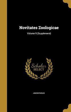 Bog, hardback Novitates Zoologicae; Volume 9 (Supplement)