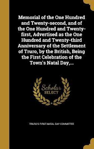 Bog, hardback Memorial of the One Hundred and Twenty-Second, and of the One Hundred and Twenty-First, Advertised as the One Hundred and Twenty-Third Anniversary of