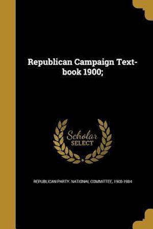 Bog, paperback Republican Campaign Text-Book 1900;