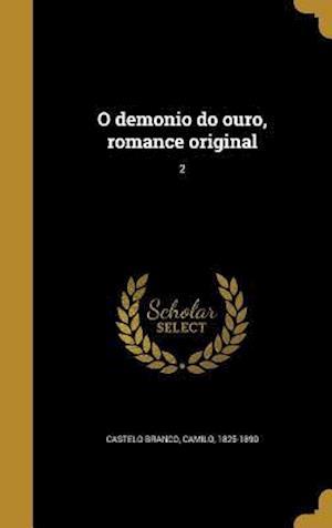 Bog, hardback O Demonio Do Ouro, Romance Original; 2