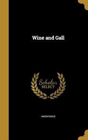 Bog, hardback Wine and Gall