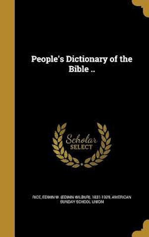 Bog, hardback People's Dictionary of the Bible ..