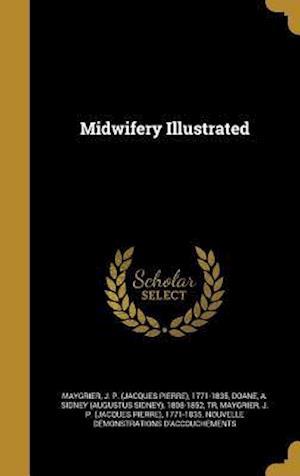 Bog, hardback Midwifery Illustrated