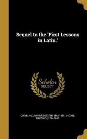 Bog, hardback Sequel to the 'First Lessons in Latin.'