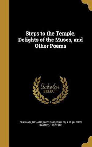Bog, hardback Steps to the Temple, Delights of the Muses, and Other Poems