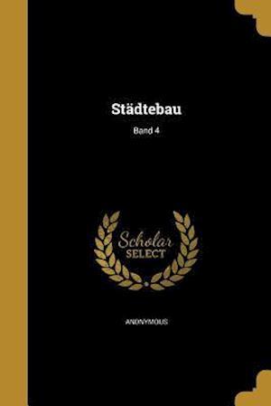 Bog, paperback Stadtebau; Band 4