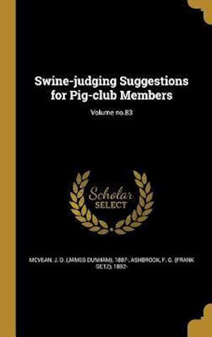 Bog, hardback Swine-Judging Suggestions for Pig-Club Members; Volume No.83