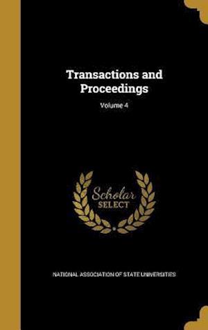 Bog, hardback Transactions and Proceedings; Volume 4