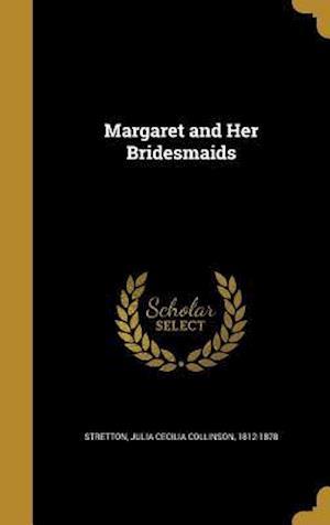 Bog, hardback Margaret and Her Bridesmaids