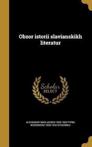 Bog, hardback Obzor Istorii Slavianskikh Literatur af Aleksandr Nikolaevich 1833-1904 Pypin, Wodzimierz 1829-1906 Spasowicz