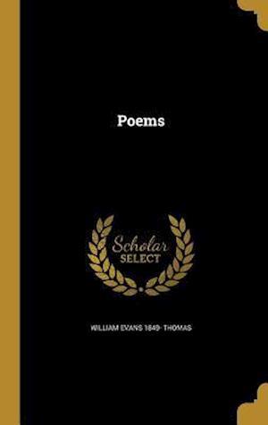 Bog, hardback Poems af William Evans 1849- Thomas
