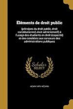 Elements de Droit Public af Henry 1875- Nezard