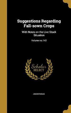 Bog, hardback Suggestions Regarding Fall-Sown Crops