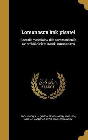 Lomonosov Kak Pisatel af Mikhail Vasilevich 1711-1765 Lomonosov