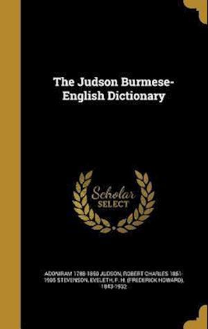 Bog, hardback The Judson Burmese-English Dictionary af Adoniram 1788-1850 Judson, Robert Charles 1851-1905 Stevenson