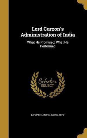 Bog, hardback Lord Curzon's Administration of India