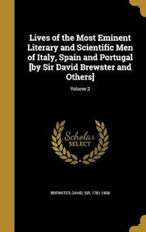 Bog, hardback Lives of the Most Eminent Literary and Scientific Men of Italy, Spain and Portugal [By Sir David Brewster and Others]; Volume 2