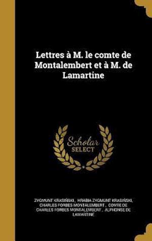 Bog, hardback Lettres A M. Le Comte de Montalembert Et A M. de Lamartine