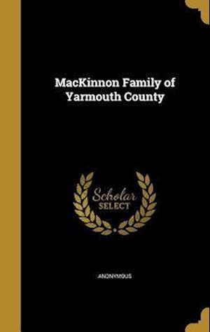 Bog, hardback MacKinnon Family of Yarmouth County