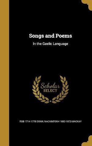 Bog, hardback Songs and Poems af Rob 1714-1778 Donn, Mackintosh 1800-1873 MacKay