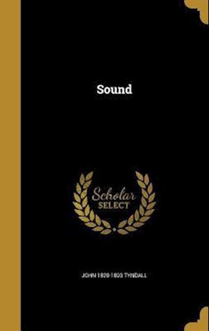Bog, hardback Sound af John 1820-1893 Tyndall
