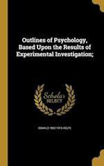 Outlines of Psychology, Based Upon the Results of Experimental Investigation; af Oswald 1862-1915 Kulpe