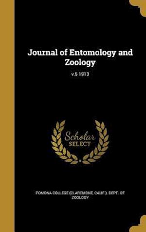 Bog, hardback Journal of Entomology and Zoology; V.5 1913