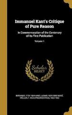 Immanuel Kant's Critique of Pure Reason af Ludwig 1829-1889 Noire, Immanuel 1724-1804 Kant