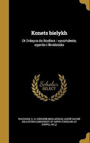 Bog, hardback Konets Bielykh
