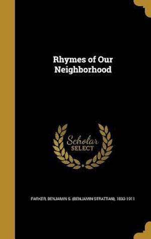 Bog, hardback Rhymes of Our Neighborhood