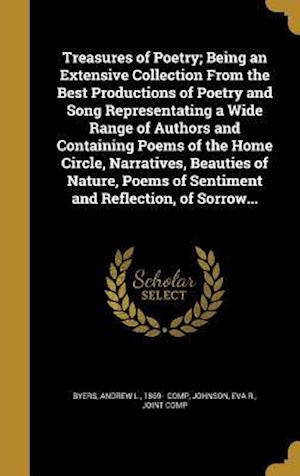 Bog, hardback Treasures of Poetry; Being an Extensive Collection from the Best Productions of Poetry and Song Representating a Wide Range of Authors and Containing