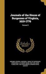 Journals of the House of Burgesses of Virginia, 1619-1776; Volume 5 af John Pendleton 1795-1870 Kennedy