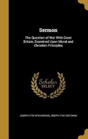 Bog, hardback Sermon af Joseph 1776-1818 McKean, Joseph 1742-1827 Dana