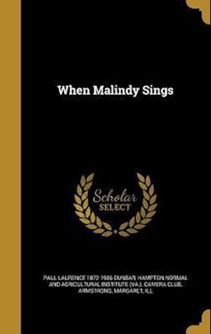 Bog, hardback When Malindy Sings af Paul Laurence 1872-1906 Dunbar
