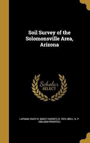 Bog, hardback Soil Survey of the Solomonsville Area, Arizona