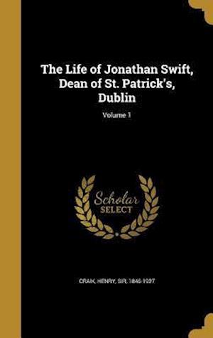 Bog, hardback The Life of Jonathan Swift, Dean of St. Patrick's, Dublin; Volume 1