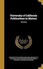 University of California Publications in History; Volume 9 af Truesdell Sparhawk 1906- Brown