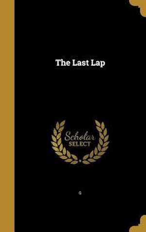 Bog, hardback The Last Lap