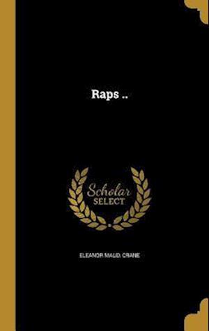 Bog, hardback Raps .. af Eleanor Maud Crane