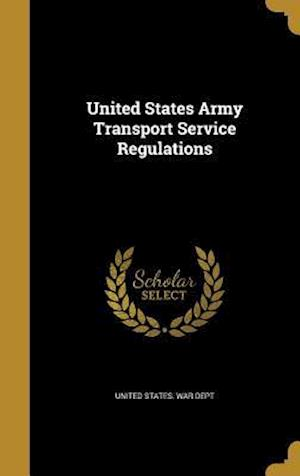 Bog, hardback United States Army Transport Service Regulations