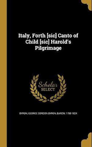 Bog, hardback Italy, Forth [Sic] Canto of Child [Sic] Harold's Pilgrimage
