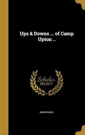Bog, hardback Ups & Downs ... of Camp Upton ..