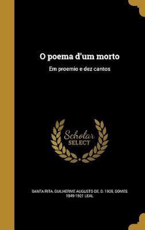 O Poema D'Um Morto af Gomes 1849-1921 Leal