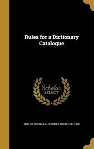 Bog, hardback Rules for a Dictionary Catalogue
