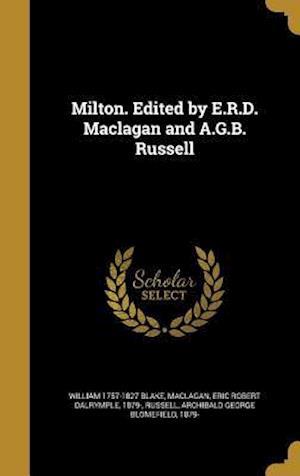 Bog, hardback Milton. Edited by E.R.D. Maclagan and A.G.B. Russell af William 1757-1827 Blake