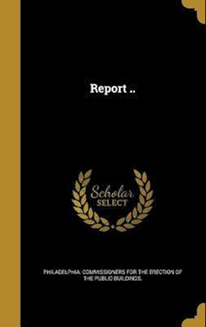 Bog, hardback Report ..